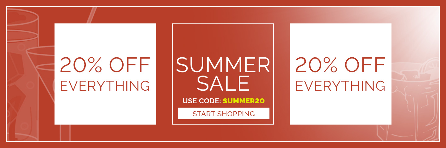 Summer Sale - 20% off EVERYTHING with code Summer20