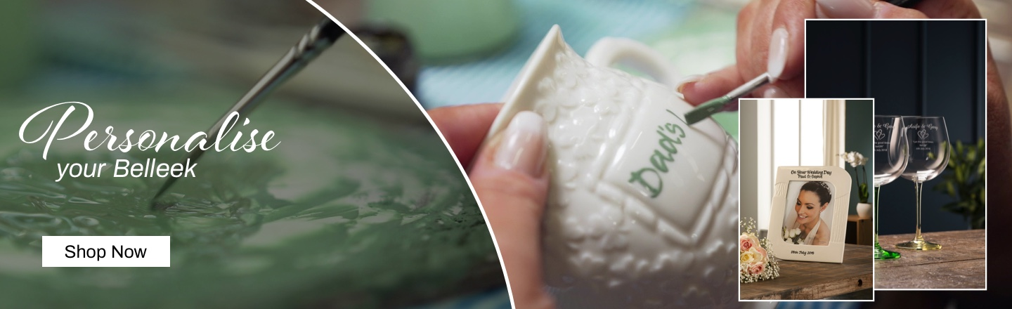 Personalise Your Belleek - Shop Now